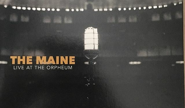 Live At The Orpheum, do The Maine