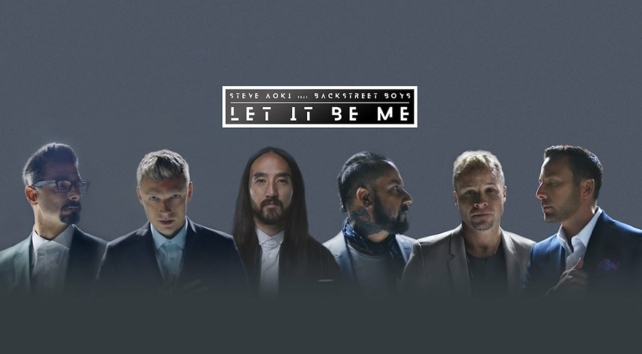 """Let It Be Me"", Steve Aoki feat. Backstreet Boys"