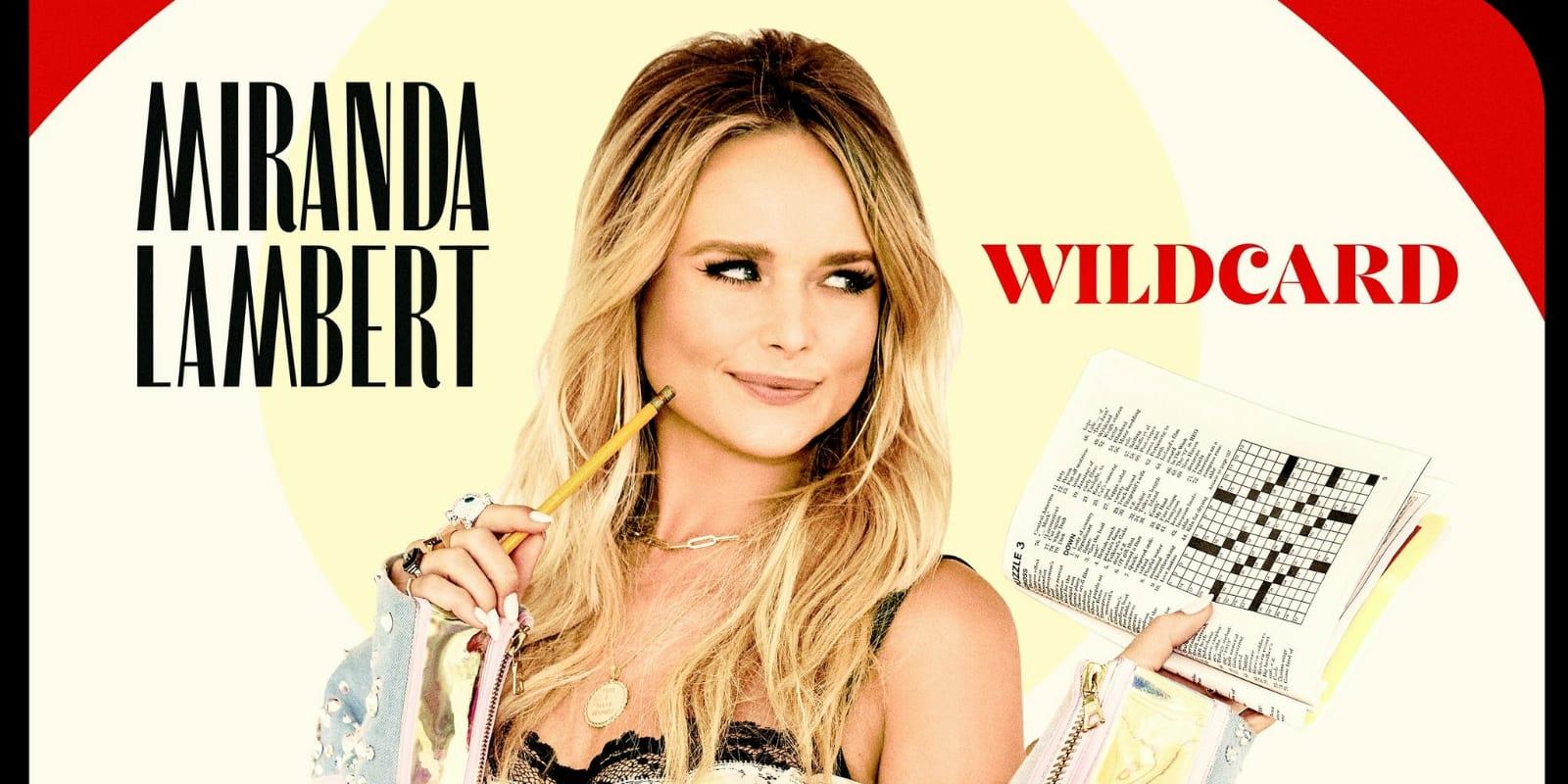 Wildcard por Miranda Lambert
